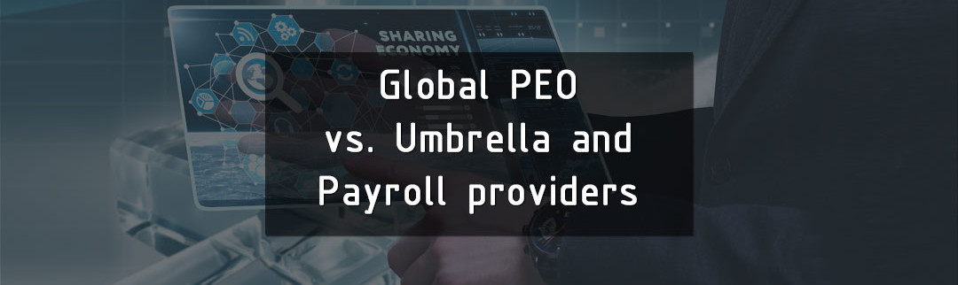 Global-PEO-vs-Umbrella-and-Payrol--providers