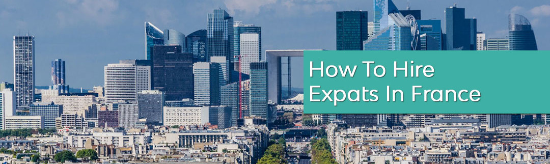 How-To-Hire-Expats-France