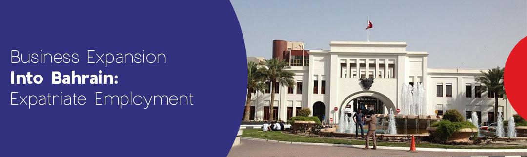 Business-Expansion-into-Bahrain-Expatriate-Employment