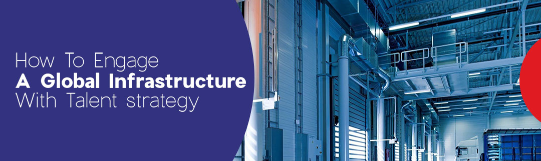 Global-Infrastructure-With-Talent-Strategy